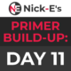 BWF Primer Build-up: Day 11