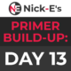 BWF Primer Build-up: Day 13