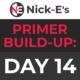BWF Primer Build-Up: Day 14